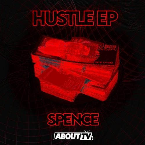 Spence Hustle EP