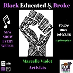 Szn 3 Eps 3   Black, Educated & Activism
