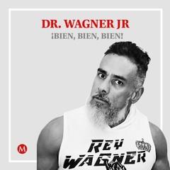 Dr. Wagner Jr. Mi padre dejó huella