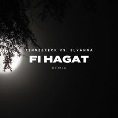 Tennebreck Vs. Elyanna - Fi Hagat (Remix) (Extended)