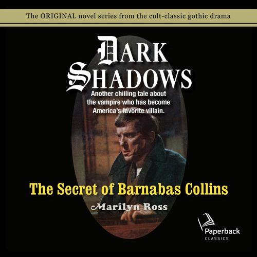 """""""The Secret of Barnabas Collins"""" by Marilyn Ross read by Kathryn Leigh Scott"""