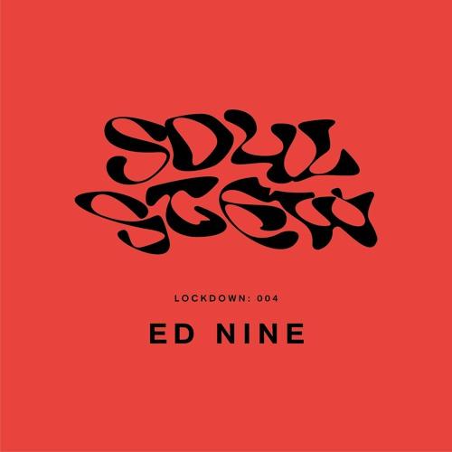 Lockdown 004 - Ed Nine
