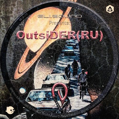 Eli.sound presents OutsiDER (RU) - Excusez-moi, Monsieur (Son of Elita Mystical Cut)