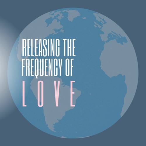 Releasing the Frequency of Love (Recorded Live)