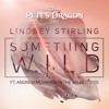 "Something Wild (From ""Pete's Dragon"") [feat. Andrew McMahon in the Wilderness]"