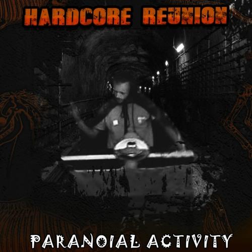 Paranoial Activity - Hardcore Reunion Teaser