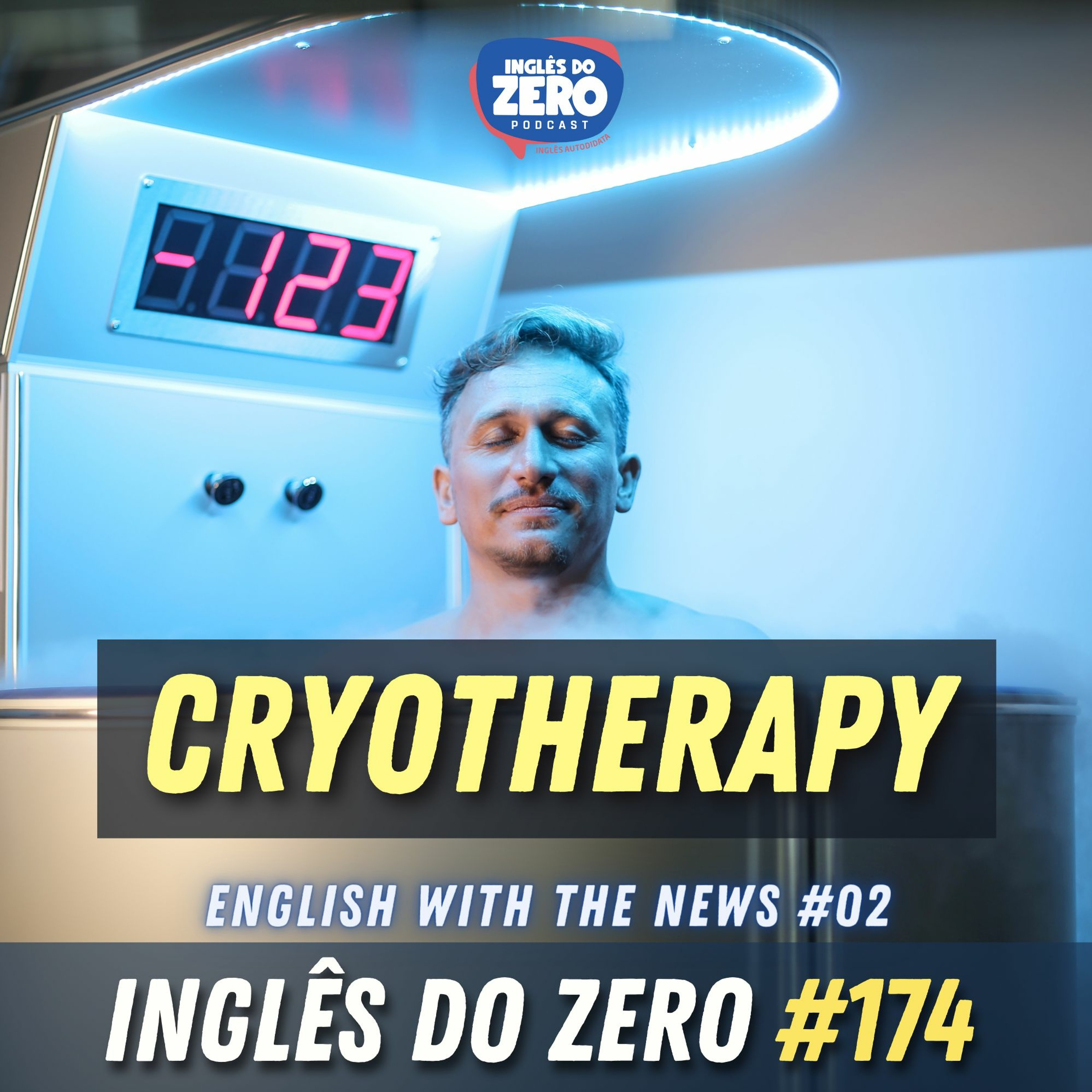 IDZ #174 - CRYOTHERAPY | English with the News - 02