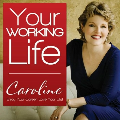 Your Working Life with Theresa Lina