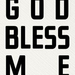 God Belss Me (Prod. KRAX)