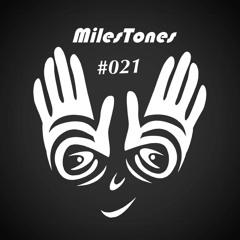 MilesTones #021