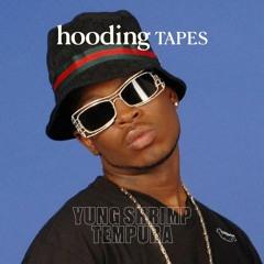 Yung Shrimp Tempura - Hooding Tape Exclusives
