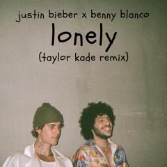 Bieber X Blanco - Lonely (Taylor Kade Remix)