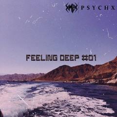 Feeling Deep 01 {Deep Melodic House Mix}