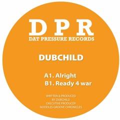 🎵 Dubchild - Ready 4 War (DPR Recordings) [Oldschool Dubstep]