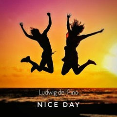 Nice day (Now on Spotify)