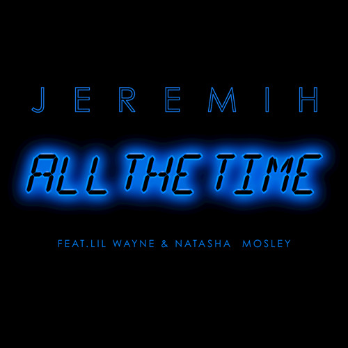 all the time feat. Wayne