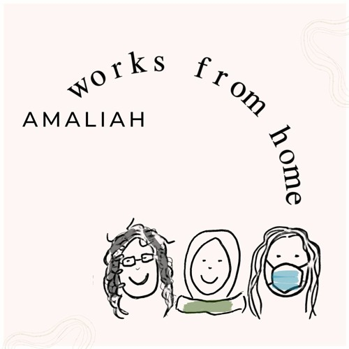 Amaliah Works From Home