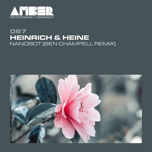 AR067   Heinrich & Heine - Nanobot (Ben Champell Remix)(18.01.2021)