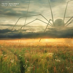 Taiki Nulight - Ugly Truth