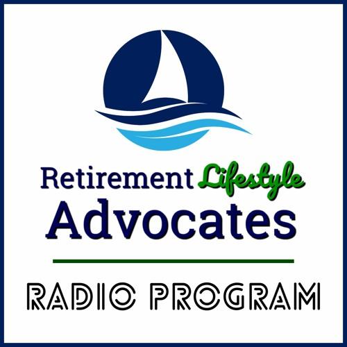 2020-06-07 Retirement Lifestyle Advocates Radio w/ Dennis Tubbergen
