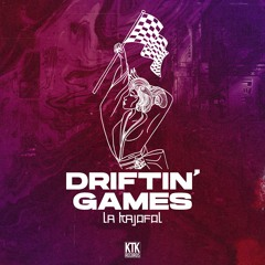 La Kajofol - Driftin' Games [KTK025]