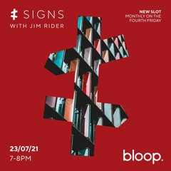 Signs w/ Jim Rider - 23.07.21