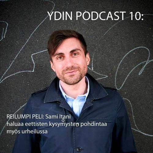 Ydin Podcast 10: vieraana Sami Itani