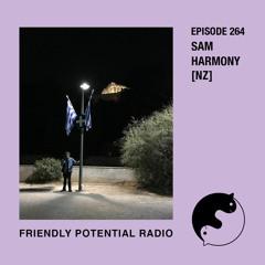 Ep 264 pt.2 w/ Sam Harmony