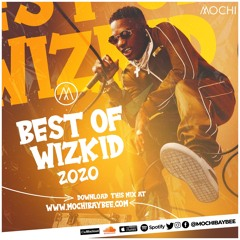 Best Of Wizkid 2020 [Jam, Ginger, Smile, Electric, Opo]
