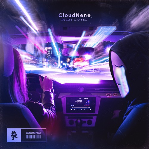 CloudNone - Dizzy Lifted