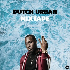 Dutch Urban Mixtape