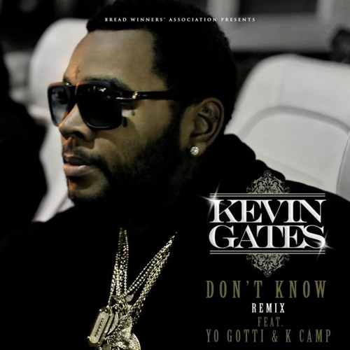 Don't Know (feat. Yo Gotti & K Camp) (Remix)