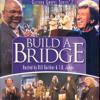 Build A Bridge (Build A Bridge Version)