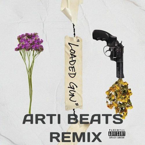 Phora - Loaded Gun [Arti Beats Remix]