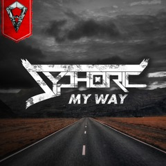 Syphoric - My Way (Radio Edit)