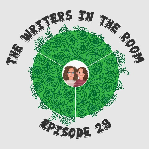 The Writers in the Room Episode 29 - Good Omens (Again) and More!