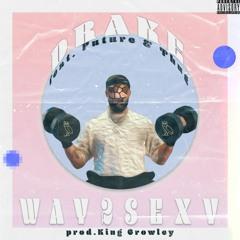 Drake ft. Future & Young Thug - Way2Sexy Remix