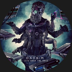 DAOSIR - Let's Drop the Bass [Dragon Records]