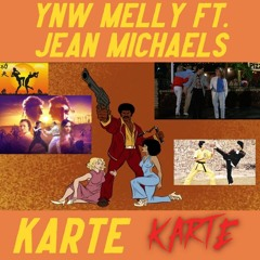 YNW MELLY FT JEAN MICHAELS - Karate Karate (LEAKED SONG 2021)