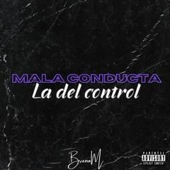 Mala Conducta VS La Del Control (RKT) | BrunoM