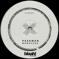 Paskman - Mamacusa (Original Mix)