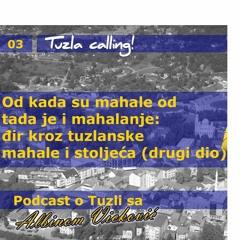 Tuzlanski đir kroz stoljeća - Tuzla calling - Podcast