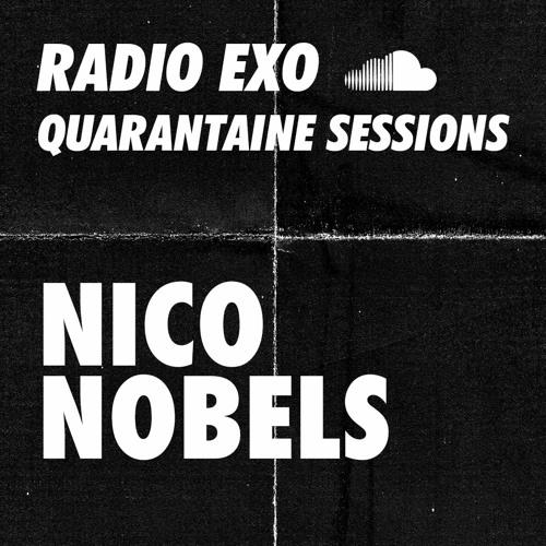 RADIO EXO - NICO NOBELS - QUARANTAINE SESSION