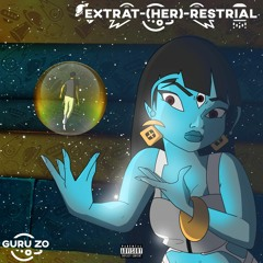 Extrat-(her)-restrial