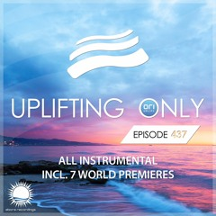 Uplifting Only 437 (June 23, 2021) [All Instrumental]