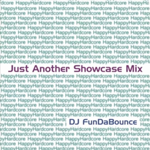 """DJ FunDaBounce - """"Just Another Showcase Mix"""""""