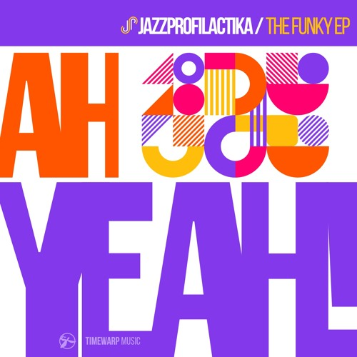 JazzProfilactika - Ah Yeah! The Funky EP