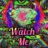 Watch Me (Prod. Legion Beats)