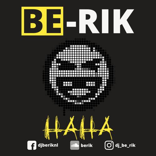 DJ BE-RIK | Haha (original Dub)