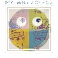 A Girl In Blue